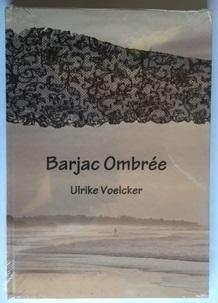 Barjac Ombrée, Ulrike Voelcker