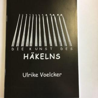 Die Kunst des Häkelns, Ulrike Voelcker