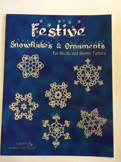 Festive Snowflakes & Ornaments, Barbara Foster (ed.)